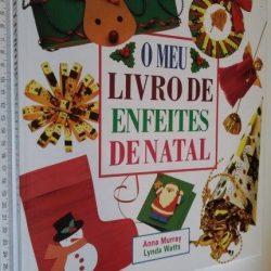 O meu livro de enfeites de Natal - Anna Murray
