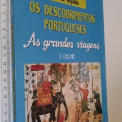 Os Descobrimentos Portugueses (As Grandes Viagens - II Volume) - Luís de Albuquerque
