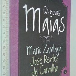 Os novos Maias (2.a parte - Eça Agora) - Mário Zambujal