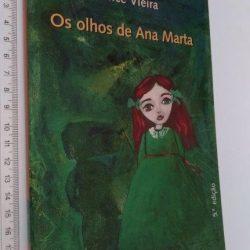 Os olhos de Ana Marta - Alice Vieira