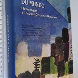 Poiética do Mundo (Homenagem a Joaquim Cerqueira Gonçalves) -