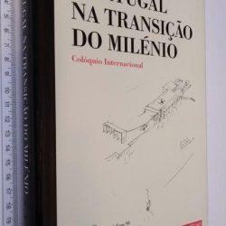 Portugal na Transição do Milénio (Actas do colóquio internacional Expo 98) -