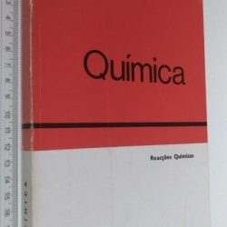 Química (Reacções químicas) + Fichas de experiências - Maria Helena Côncio da Fonseca de Silva Sousa