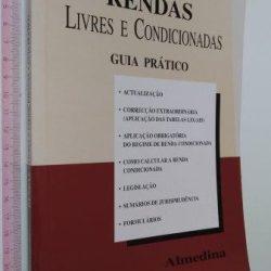 Rendas livres e condicionadas (Guia prático) - Carlos Ricardo Soares