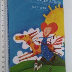 Trisavó de Pistola à Cinta e Outras Histórias - Alice Vieira