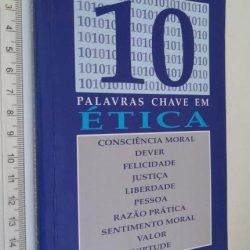 10 palavras chave em ética - Adélia Cortina