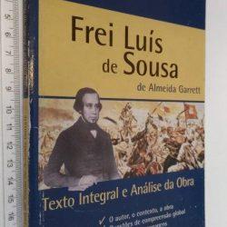 Frei Luís de Sousa de Almeida Garrett - Dulce Pereira Teixeira