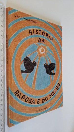 História da raposa e do melro - Marta Campo-Verde