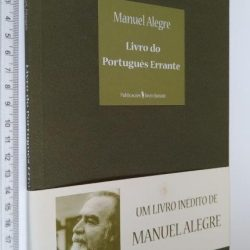 Livro do português errante - Manuel Alegre