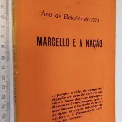 Marcello e a nação - Ângelo dos Santos
