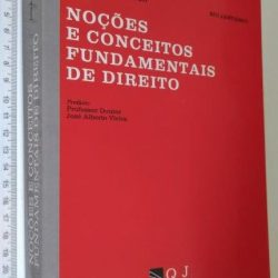 Noções e Conceitos Fundamentais de Direito - Luís da Costa Diogo / Rui Januário