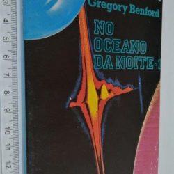 No oceano da noite 1 - Gregory Benford