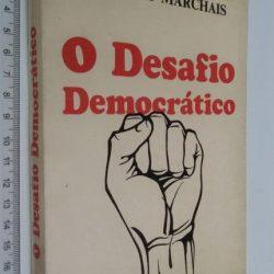 O desafio democrático - Georges Marchais