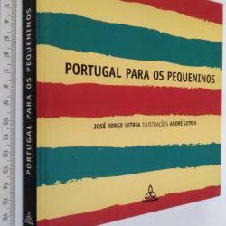 Portugal para os pequeninos - José Jorge Letria