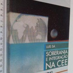 Soberania e integração na CEE - Luís Sá