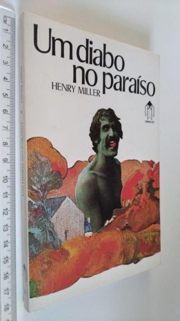 Um diabo no paraíso - Henry Miller