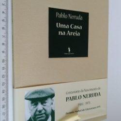 Uma casa na areia - Pablo Neruda