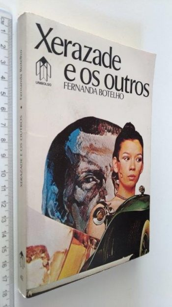 Xerazade e os outros - Fernanda Botelho