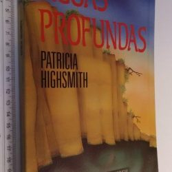 Águas profundas - Patricia Highsmith