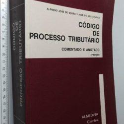 Código de Processo Tributário Comentado e Anotado - Alfredo José de Sousa
