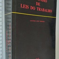 Compêndio de leis do trabalho (1999) - António José Moreira