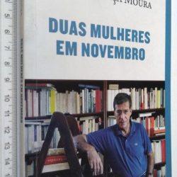 Duas mulheres em Novembro - Vasco Graça Moura