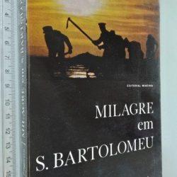 Milagre em S. Bartolomeu - Joaquim Lagoeiro