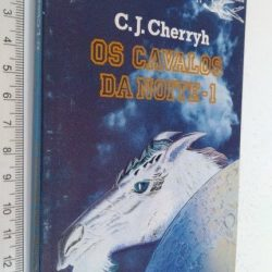 Os Cavalos da Noite 1 - C. J. Cherryh