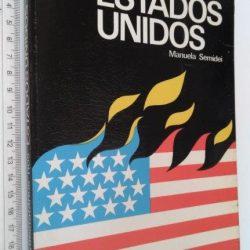 Os contestatários nos Estados Unidos - Manuela Semidei