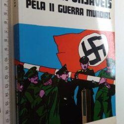 Os responsáveis pela II Guerra Mundial - B. Palmiro Boschesi