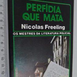 Perfídia que Mata - Nicolas Freeling