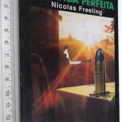 Uma vida perfeita - Nicolas Freeling