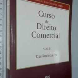 Curso de Direito Comercial (Vol. II) - Jorge Manuel Coutinho de Abreu