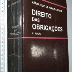 Direito Das Obrigações (6.ª Edição) - Mário Júlio De Almeida Costa