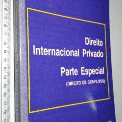Direito Internacional Privado (Parte Especial - Direito de Conflitos) - Luís de Lima Pinheiro