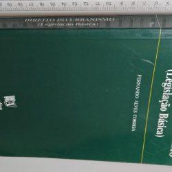 Direito do Urbanismo (Legislação básica) - Fernando Alves Correia