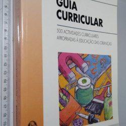 Guia Curricular - Pam Schiller / Joan Rossano