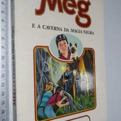 Meg e a caverna da magia negra - Holly Beth Walker