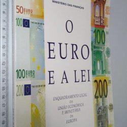 O Euro e a lei (Enquadramento legal da União Económica e Monetária da Europa) -