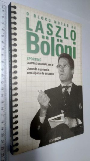 O bloco de notas de Lazlo Bölöni - Lazlo Bölöni / Luís Miguel Pereira