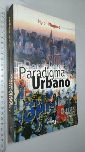 Paradigma urbano - Myron Magnet