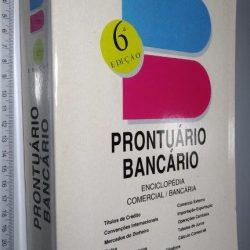 Prontuário Bancário (Enciclopédia Comercial-Bancária) - Carlos Manuel Ferreira de Carvalho
