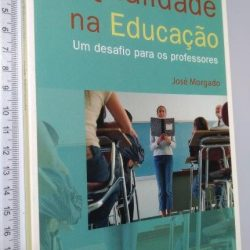 Qualidade na educação - José Morgado