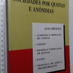Sociedades por quotas e anónimas - José Maria Mendes
