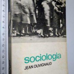 Sociologia - Jean Duvignaud
