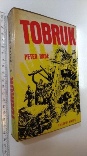 Tobruk - Peter Rabe