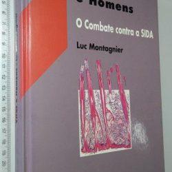 Vírus e homens (O combate contra a SIDA) - Luc Montagnier