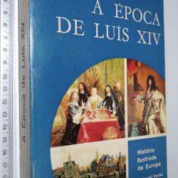 A época de Luís XIV - Ragnhild Hatton