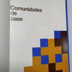 As comunidades de base - Gerest