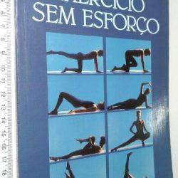 Exercício sem esforço - Susan Swire